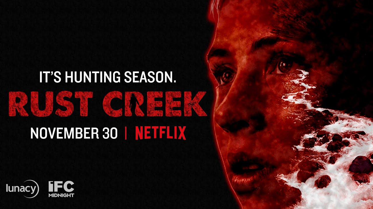 Rust Creek on Netflix Gets Lost in The Woods